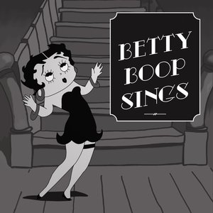 Image for 'Betty Boop Sings (Remastered)'
