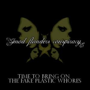 Image for 'Time to Bring on the Fake Plastic Whores'