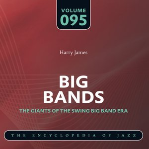 Image for 'Big Band - The World's Greatest Jazz Collection: Vol. 95'