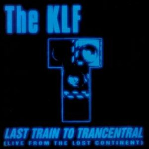 Bild für 'Last Train to Trancentral (Live From the Lost Continent)'