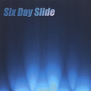 Image for 'Six Day Slide'
