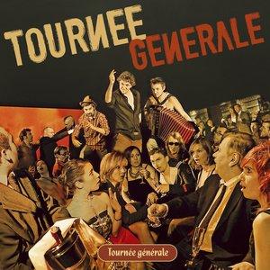 Image for 'Tournée Générale'