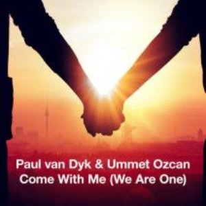 Image for 'Come With Me (We Are One) - Paul van Dyk Festival Mix'