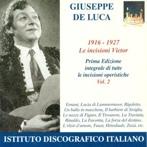 Image for 'Opera Arias (Baritone): Luca, Giuseppe De - Verdi, G. / Donizetti, G. / Rossini, G. / Mozart, W.A. (The Victor Recordings, Vol. 2) (1916-1927)'