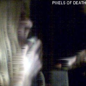 Image for 'Pixels of Death'