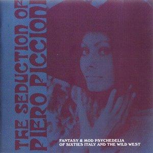 Image for 'The Seduction of Piero Piccioni'