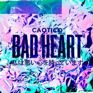 Image pour 'Bad Heart'