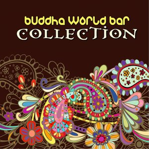 Image for 'Buddha World Bar Collection (50 best tracks of Ethnic Lounge music)'