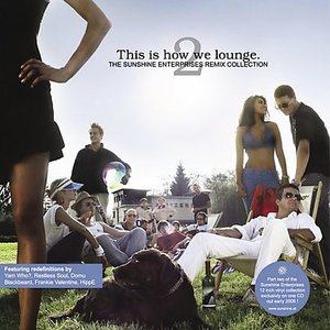 Bild för 'This IS HOW We Lounge 2 - The Sunshine Enterprises Remix Collection -Promo-'