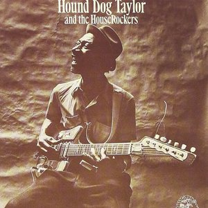 Image for 'Hound Dog Taylor and the House Rockers'