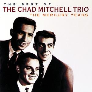 Image for 'The Best Of The Chad Mitchell Trio'