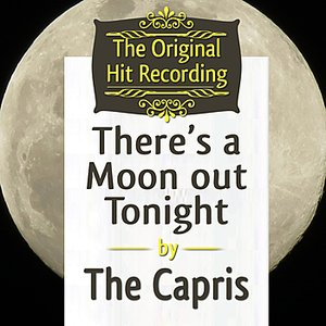 Image for 'The Original Hit Recording - There's a Moon out tonight'