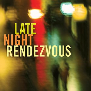 Image for 'Late Night Rendezous'