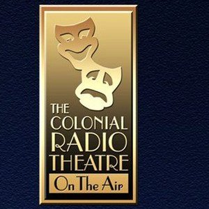 Image for 'The Colonial Radio Theatre on the Air'