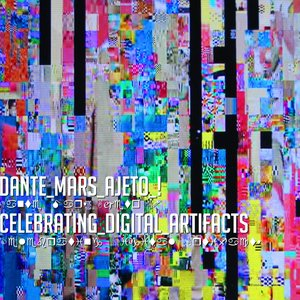 Image for 'Celebrating Digital Artifacts'
