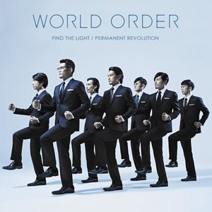 Imagem de 'WORLD ORDER 「FIND THE LIGHT/PERMANENT REVOLUTION」'