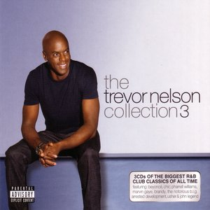 Image for 'The Trevor Nelson Collection 3'
