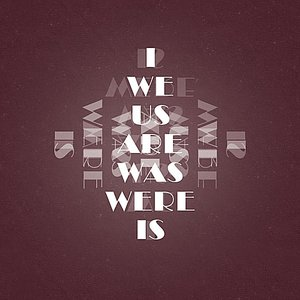 Image for 'I We Us Are Was Were Is'