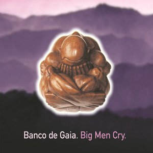 Image for 'Big Men Cry'