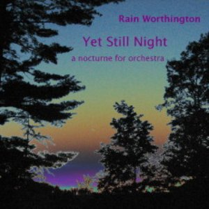 Image for 'Yet Still Night-a nocturne for orchestra (single)'