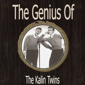Image for 'The Genius of Kalin Twins'
