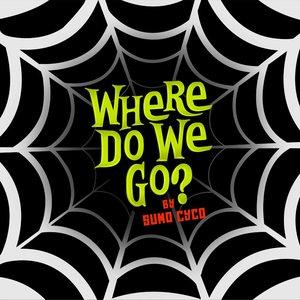 Image for 'Where Do We Go?'
