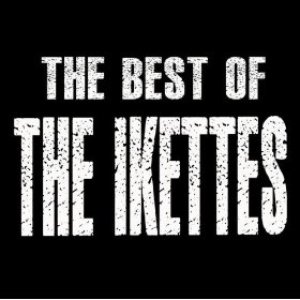 Image for 'The Best of the Ikettes'