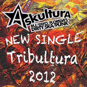 Image for 'Tribultura 2012 (Letter From Tribal Bunkers in ABQ)'