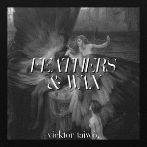 Image for 'Feathers & Wax'