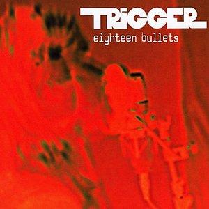 Imagen de 'Eighteen Bullets'