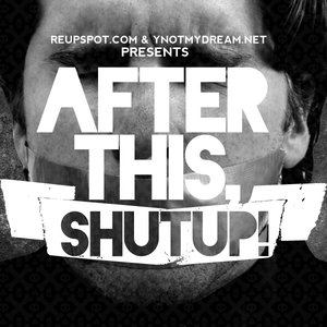 Image for 'After This, ShutUp'