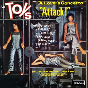 """Image pour 'The Toys Sing """"A Lover's Concerto"""" and """"Attack!""""'"""