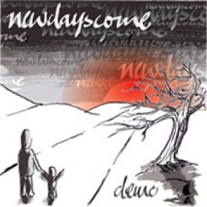 Image for 'newdayscome - demo 2006'