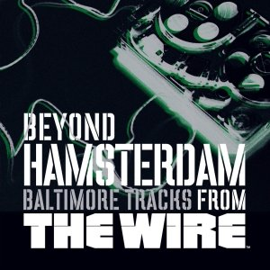 Image for 'Beyond Hamsterdam, Baltimore Tracks from The Wire'