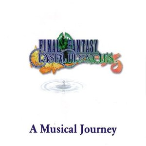 Image pour 'Final Fantasy Crystal Chronicles - A Musical Journey'