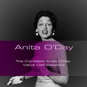 Image for 'The Complete Anita O'day Verve Clef Sessions'