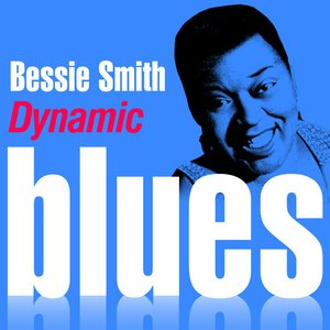 Image for 'Dynamic Blues - Bessie Smith : 50 Essential Tracks'