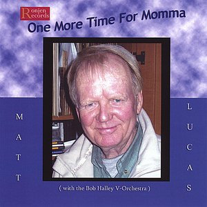 Image for 'One More Time For Momma'