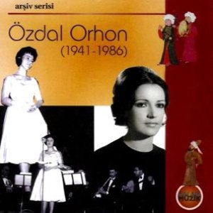 Image for 'Özdal Orhon (1941-1986) - Arşiv Serisi'