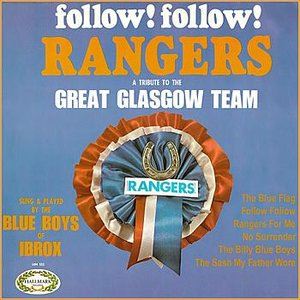 Image for 'Follow! Follow! Rangers A Tribute To The Great Glasgow Team'