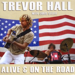 Image for 'Alive & On The Road (with Chris Steele)'