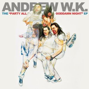 Image for 'The Party All Goddamn Night EP'