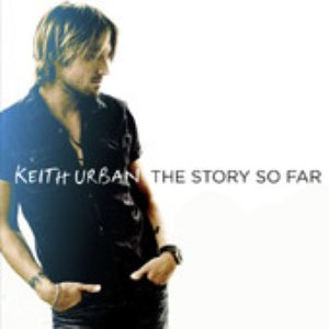 Image for 'Keith Urban - The Story So Far'