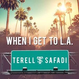 Imagen de 'When I Get To L.A.'