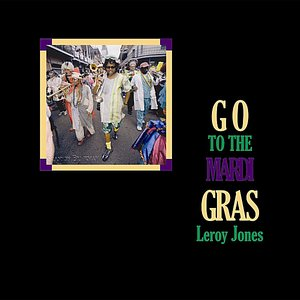 Image for 'Go to the Mardi Gras'
