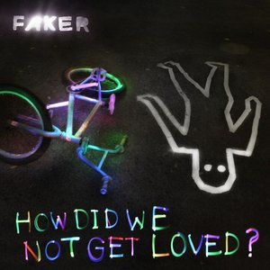 Image for 'How Did We Not Get Loved? - EP'