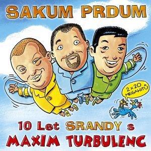 Image for 'Sakum Prdum (10 Let Srandy)'