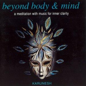 Bild för 'Beyond Body & Mind'