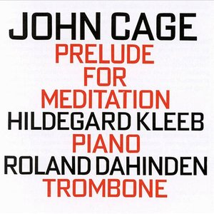 Image for 'John Cage: Prelude for Meditation'