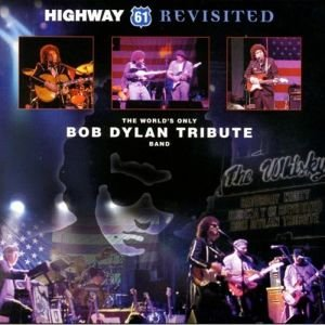 Image for 'Highway 61 Revisited - A Tribute To Bob Dylan'